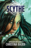 Scythe (Dimension Drift Prequels Book 1)