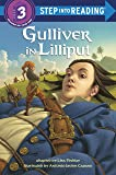 Gulliver In Lilliput: Step Into Reading 3