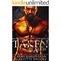 Taken by the Alpha: Omegaverse M/F Romance (Knotted Omega Book 1)