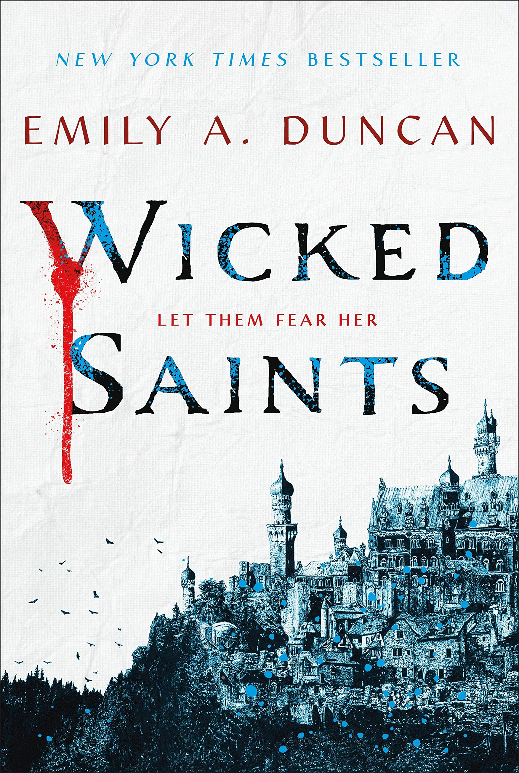 Amazon.com: Wicked Saints: A Novel (Something Dark and Holy, 1)  (9781250195661): Duncan, Emily A.: Books