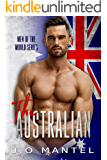 The Australian (Men of the World Book 1)