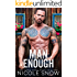 Man Enough: A Single Dad Romance