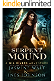 Serpent Mound: a Nia Rivers Adventure (Nia Rivers Adventures Book 4)