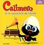 Caliméro et le spectacle de l'école