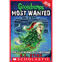 The 12 Screams of Christmas (Goosebumps Most Wanted Special Edition #2) (English Edition)