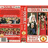 Manchester United: The Double 95/96 The Official Review Of The Season [VHS]