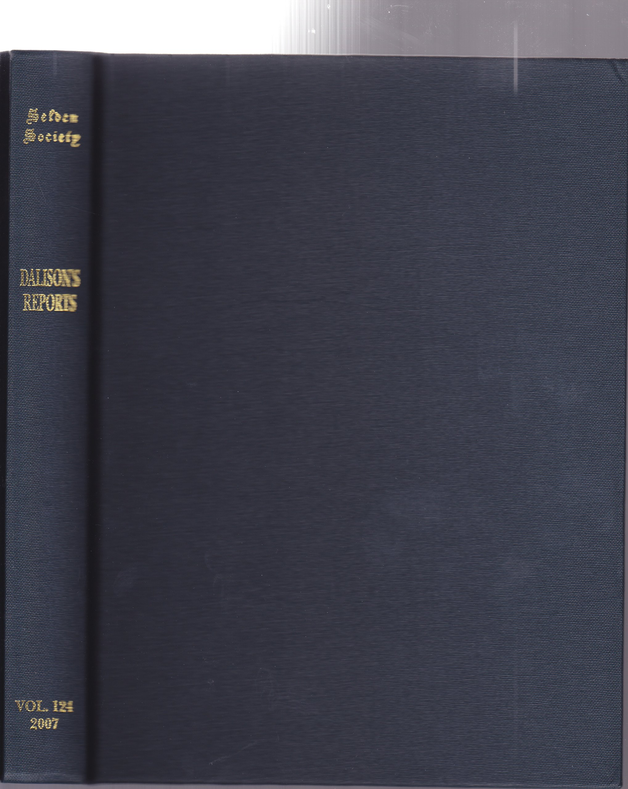 Download The Reports of William Dalison, 1552-1558: Edited for the Selden Society by Sir John Baker (Publications of the Selden Society) pdf epub