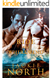 Ride the Whirlwind: A Love Across Time Story