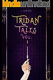 Tridan Tales vol. 1: Stories 1-5