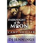 DarkNight of the Moon: Opposites Attract Fated Mates Romantic Comedy (Camp Shifter Book 3)