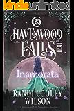 Inamorata (Havenwood Falls High Book 7)