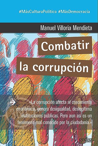Combatir la corrupción (360º Claves Contemporáneas nº 891045) eBook: Villoria Mendieta, Manuel: Amazon.es: Tienda Kindle