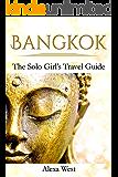 Bangkok: The Solo Girl's Travel Guide