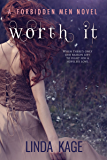 Worth It (Forbidden Men Book 6)