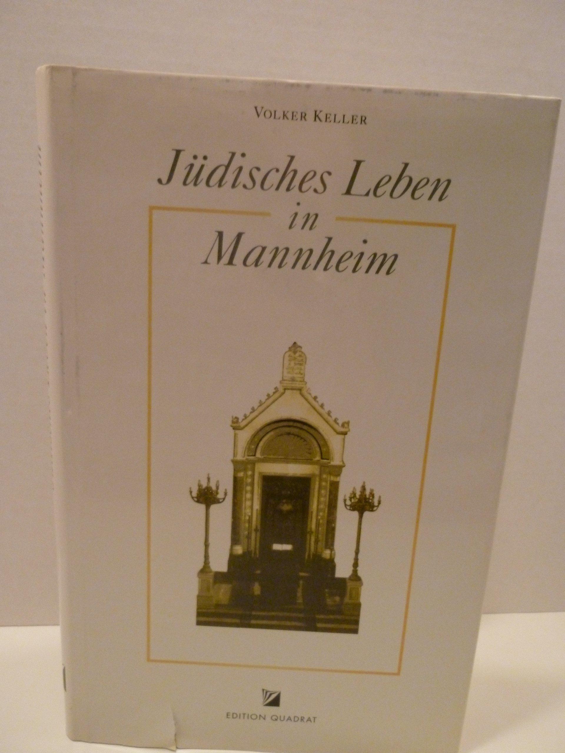 Keller Mannheim jüdisches leben in mannheim german edition volker keller