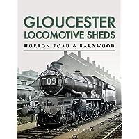 Gloucester Locomotive Sheds: Horton Road & Barnwood: Engine