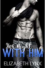 Her Night with Him (Him Her Them) Kindle Edition