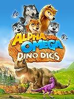 Alpha & Omega - The Big Dino Digs