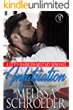 Infatuation: A Little Harmless Military Romance (The Harmless Military Series Book 1)