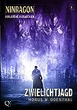 NINRAGON 05: Zwielichtjagd (Verlorene Hierarchien) (NINRAGON – Die Serie)