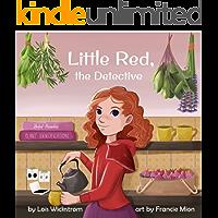 Little Red, the Detective: a science folktale (Science Folktales)