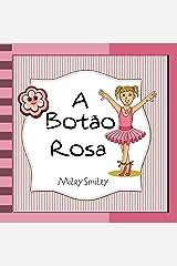 """Livros para crianças de 3-7 anos: """"A Botão Rosa"""" (história de ninar para crianças) eBook Kindle"""