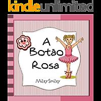 """Livros para crianças de 3-7 anos: """"A Botão Rosa"""" (história de ninar para crianças)"""