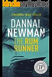 The Rum Runner (Maxwell Craig Series Book 2)