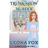 Trunk Show Murder (A Seagrove Cozy Mystery Book 2)