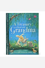 A Treasury to Read With Grandma (Treasury to Share) Hardcover