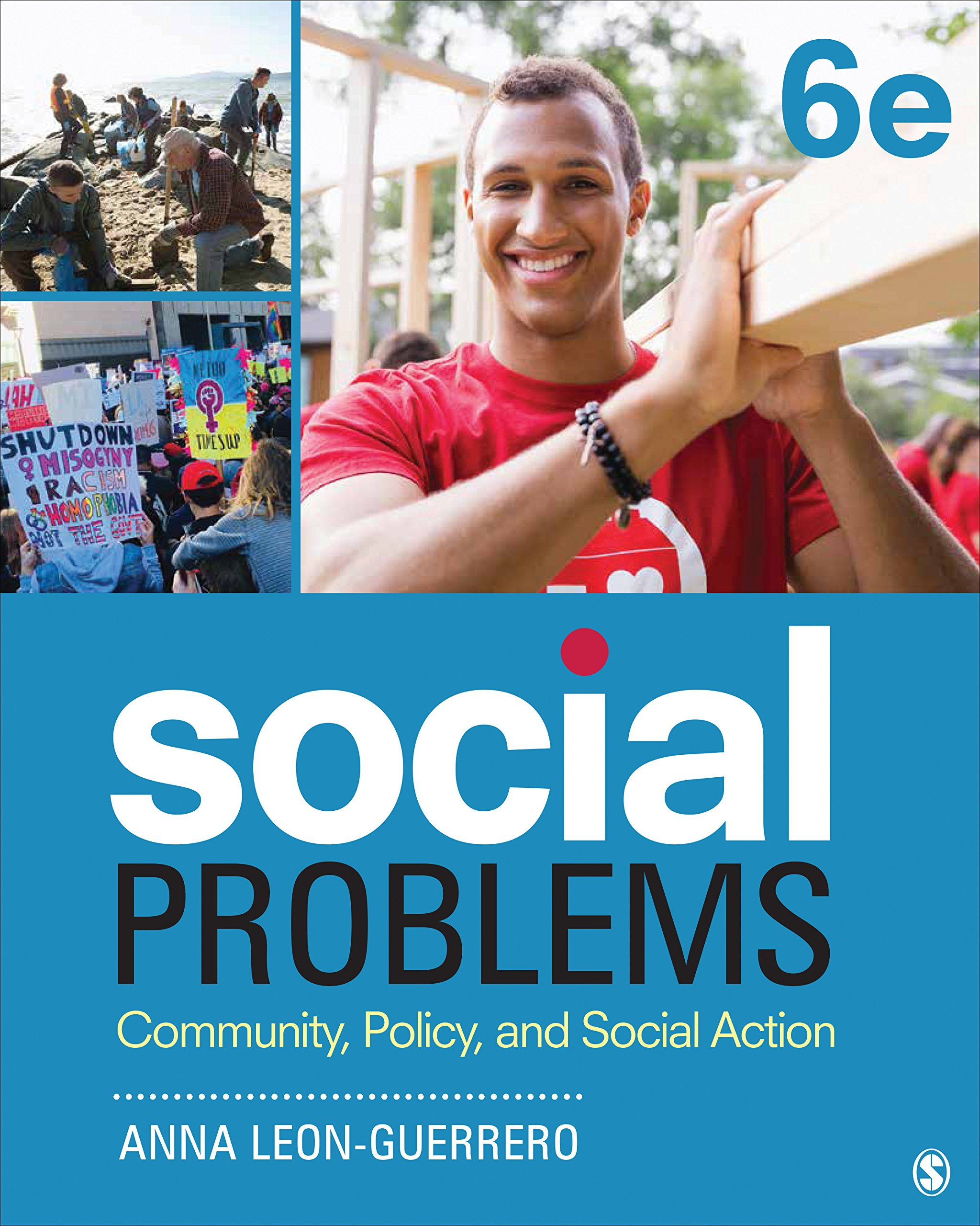 Social Problems: Community, Policy, and Social Action by SAGE Publications, Inc