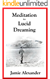 Meditation For Lucid Dreaming (English Edition)