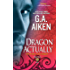 Dragon Actually (Dragon Kin Book 1)