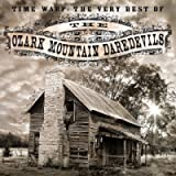 Time Warp: Very Best Of The Ozark Mountain Daredevils