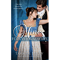 Mine, Forever and Always: A Sensual Regency Romance (The Matchmaker Series Book 1) (English Edition)
