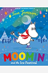 Moomin and the Ice Festival Kindle Edition