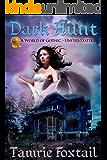 Dark Hunt: Florida (A World of Gothic)