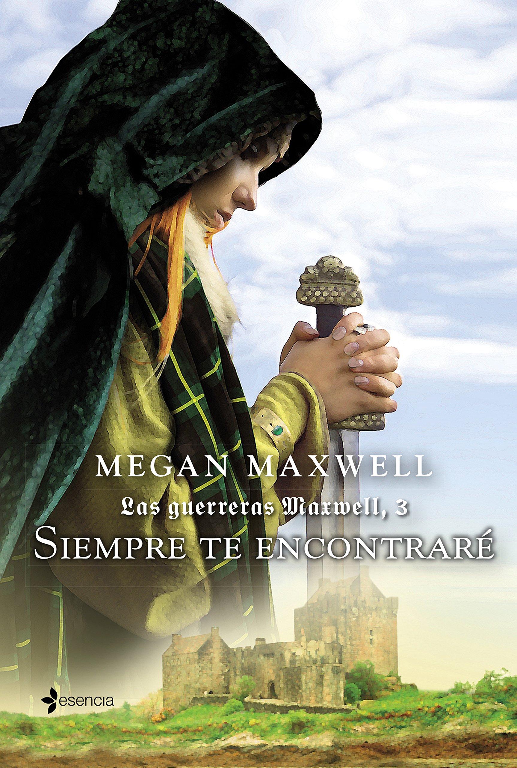 Siempre te encontraré: 1 (Medieval / Highlander): Amazon.es: Megan Maxwell:  Libros