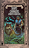 Shapechangers (Cheysuli Book 1)