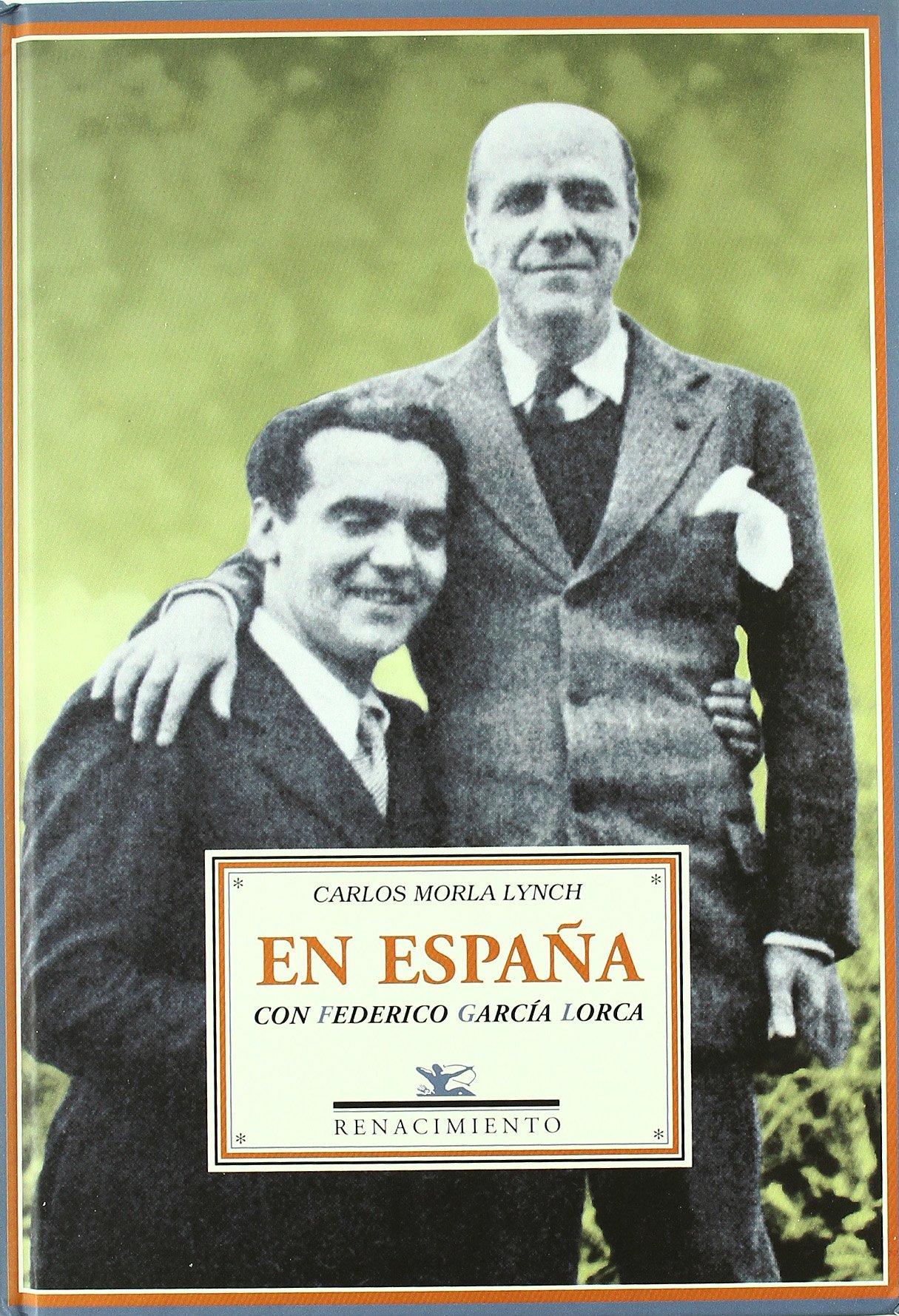 En España con Federico García Lorca: Páginas de un diario íntimo ...