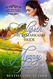 Elspeth: The Remarkable Bride (The Brides of Paradise Ranch (Sweet Version) Book 6)