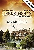 Cherringham - Episode 10 - 12: A Cosy Crime Series Compilation (Cherringham: Crime Series Compilations Book 4)