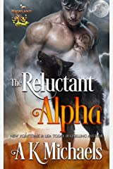 Highland Wolf Clan: The Reluctant Alpha Kindle Edition