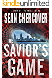 The Savior's Game (The Daniel Byrne Trilogy Book 3)