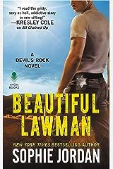 Beautiful Lawman: A Devil's Rock Novel