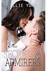 Secrets & Admirers (The Broadway Series Book 3) Kindle Edition