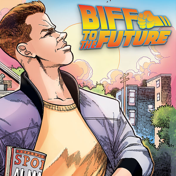 Back to the Future: Biff to the Future (Issues) (6 Book Series)