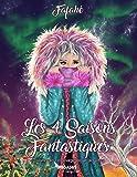 Livre de coloriage pour adulte: Les 4 Saisons Fantastiques