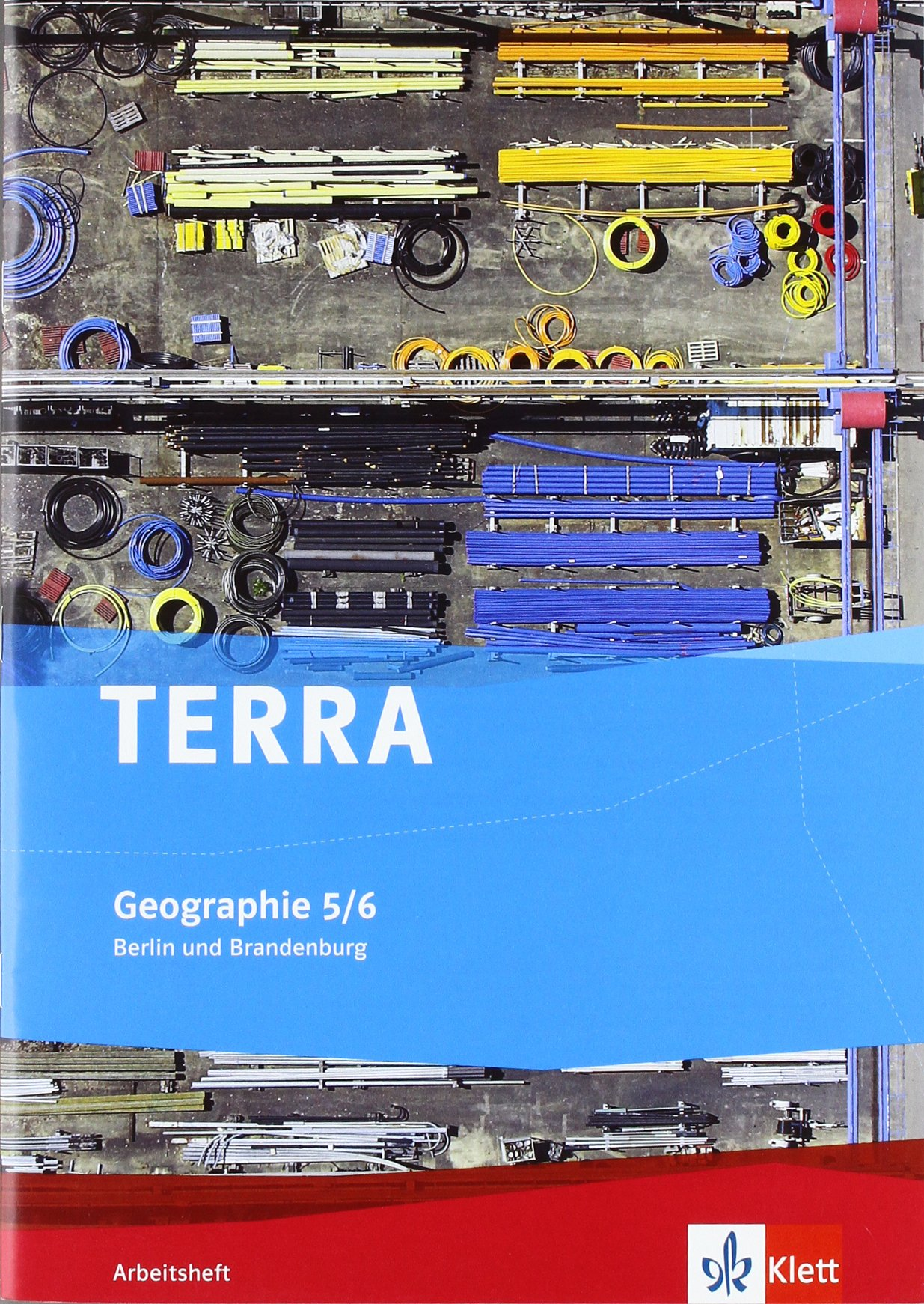 TERRA Geographie für Berlin und Brandenburg - Ausgabe für Grundschulen / Arbeitsheft 5./6. Klasse