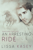 An Arresting Ride: A Survivors Find Love Novel